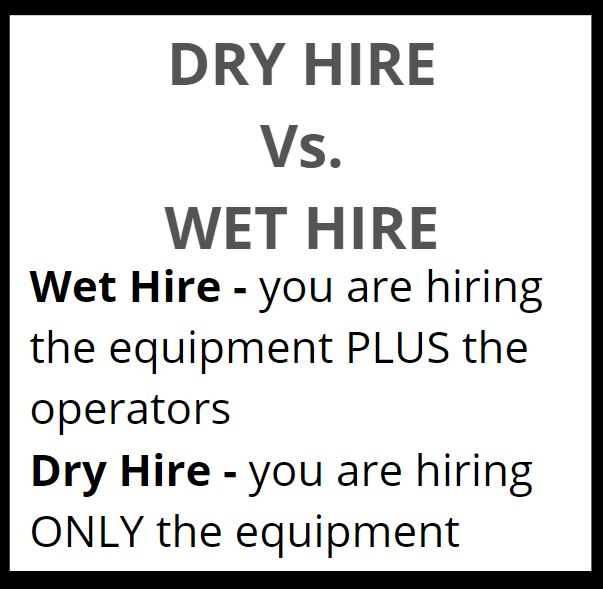 When hiring excavating contractors, there's difference between a wet hire and a dry hire.